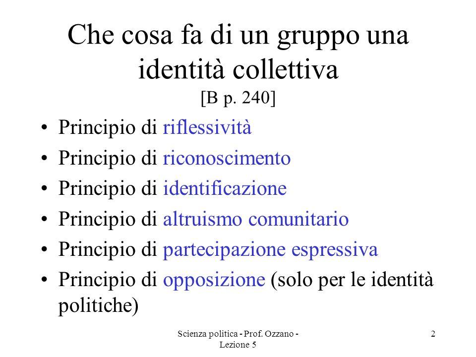 Che cosa fa di un gruppo una identità collettiva [B p. 240]